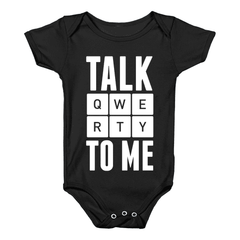 Talk QWERTY To Me Baby Onesy