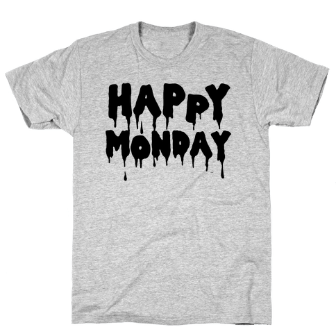 Happy Monday Mens T-Shirt