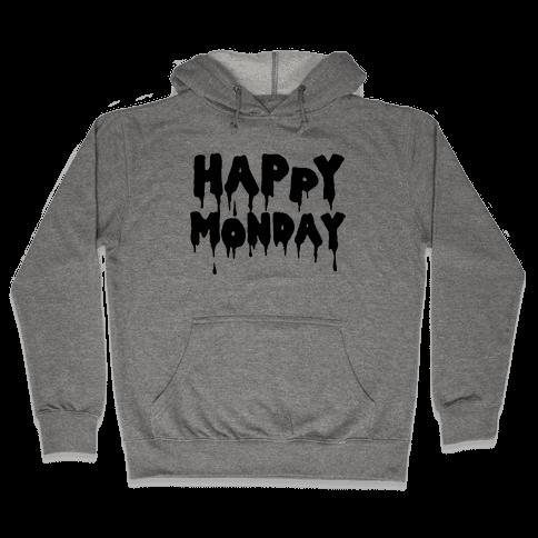 Happy Monday Hooded Sweatshirt