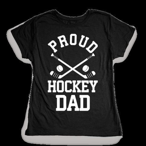 Proud Hockey Dad Womens T-Shirt