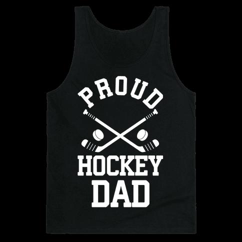Proud Hockey Dad Tank Top