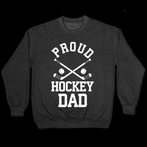 Proud Hockey Dad Pullover