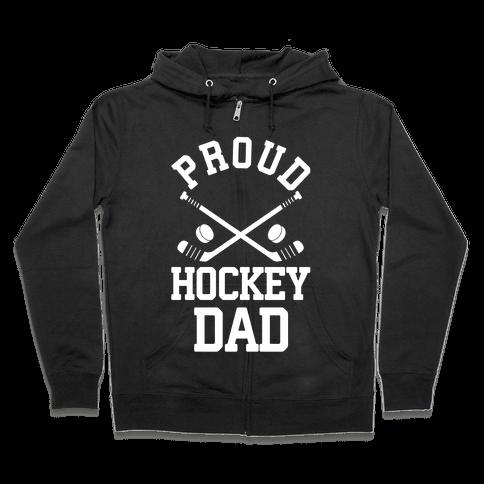 Proud Hockey Dad Zip Hoodie
