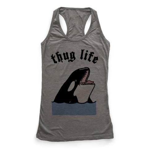 Thug Life Killer Whale Racerback Tank Top