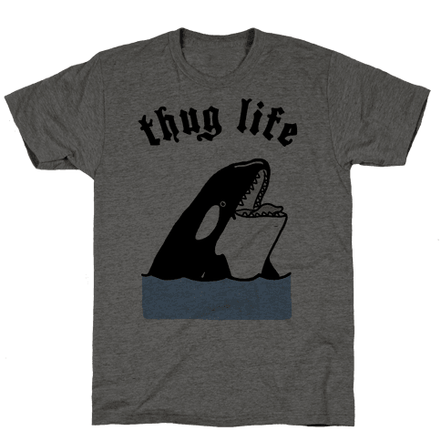 Thug Life Killer Whale Mens T-Shirt