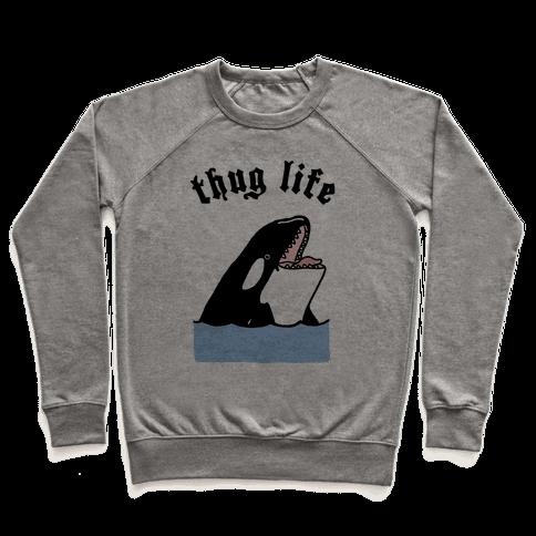Thug Life Killer Whale Pullover