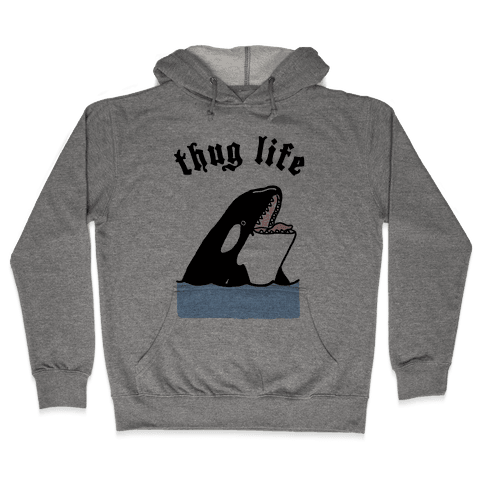 Thug Life Killer Whale Hooded Sweatshirt