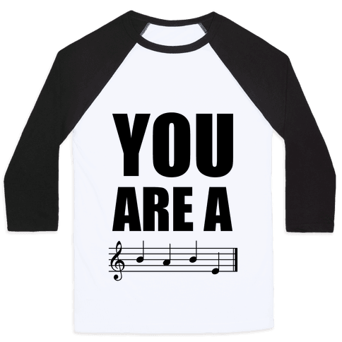 You Are A BABE Baseball Tee