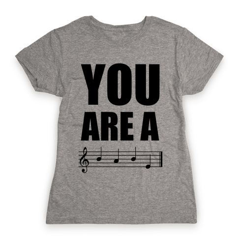 You Are A BABE Womens T-Shirt
