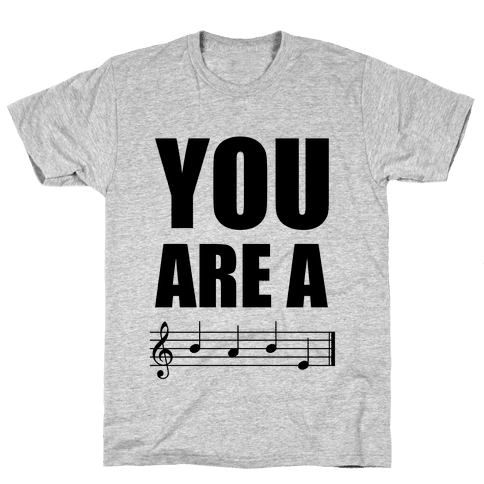 You Are A BABE Mens T-Shirt