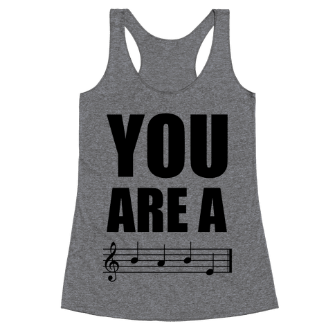 You Are A BABE Racerback Tank Top