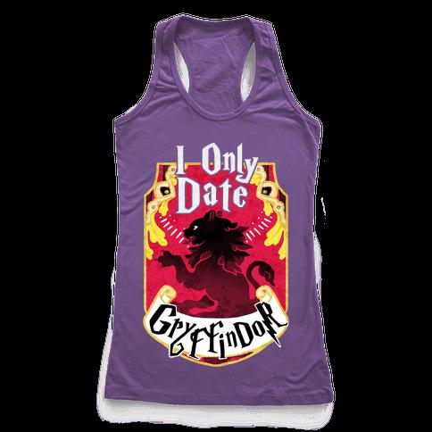 I Only Date Griffindor Racerback Tank Top