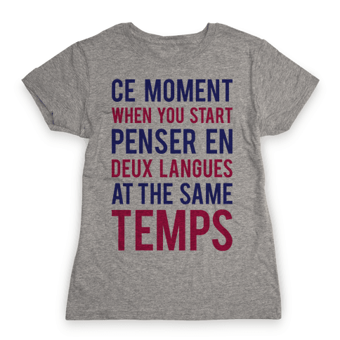 Ce Moment When Womens T-Shirt
