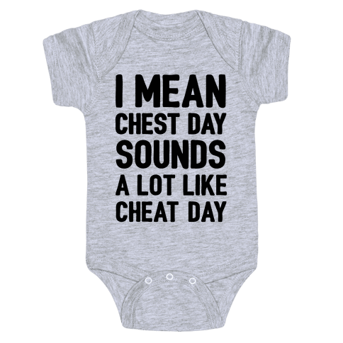 Chest Day Cheat Day Baby Onesy