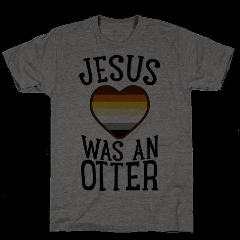 Jesus Was An Otter Mens T-Shirt