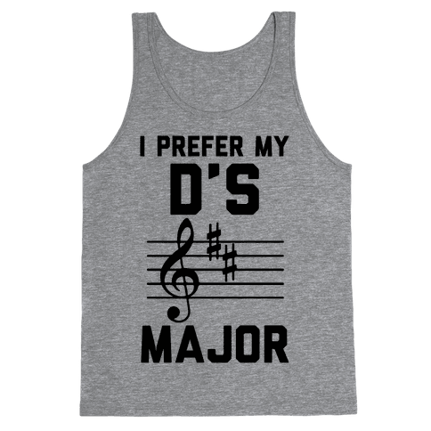 I Prefer My D's Major Tank Top
