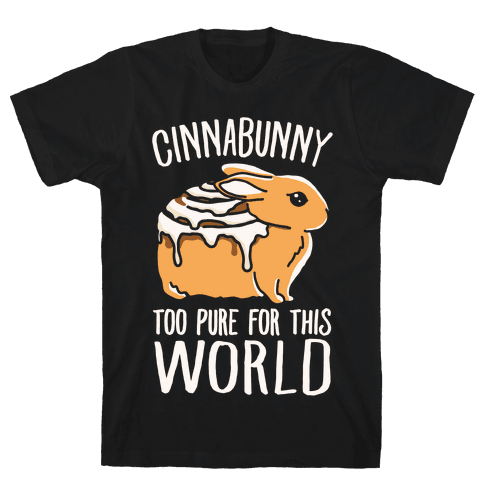 Cinnabunny Too Pure For This World Mens T-Shirt