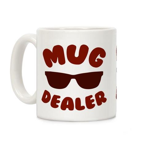 Mug Dealer Coffee Mug