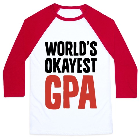 World's Okayest GPA Baseball Tee