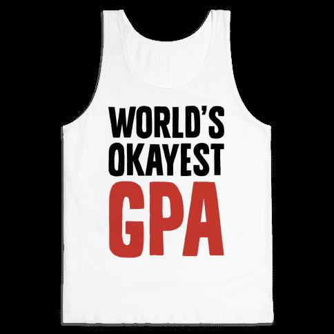 World's Okayest GPA Tank Top