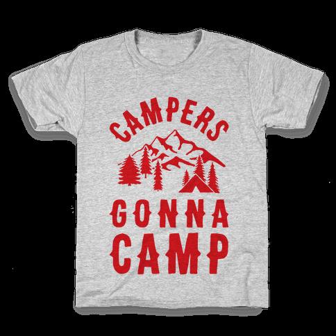 Campers Gonna Camp Kids T-Shirt