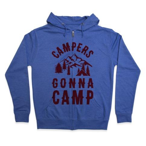 Campers Gonna Camp Zip Hoodie
