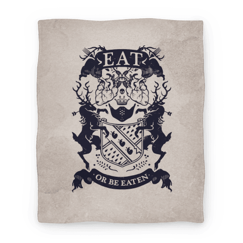 Eat Or Be Eaten Blanket Blanket