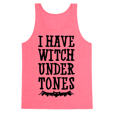 Witch Undertones Tank Top
