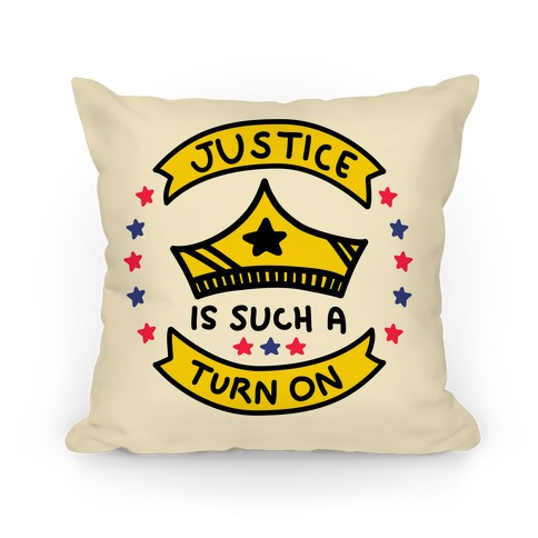 Justice Is Such A Turn On Pillow