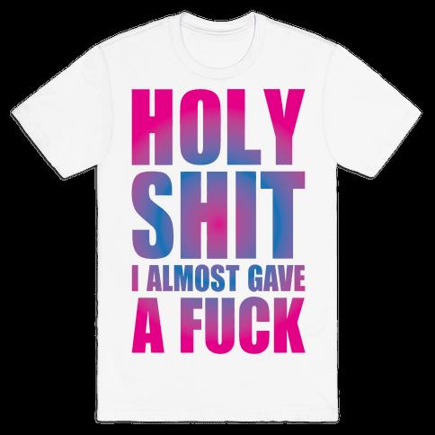 Holy Shit Mens T-Shirt
