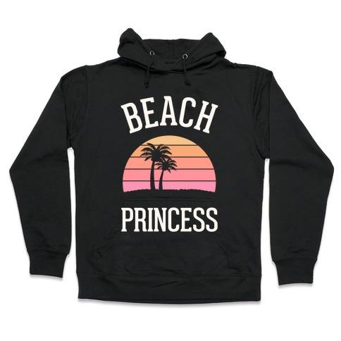 Beach Princess Hooded Sweatshirt