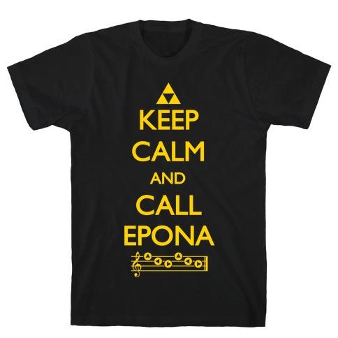Keep Calm And Call Epona T-Shirt