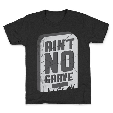 Ain't No Grave Kids T-Shirt