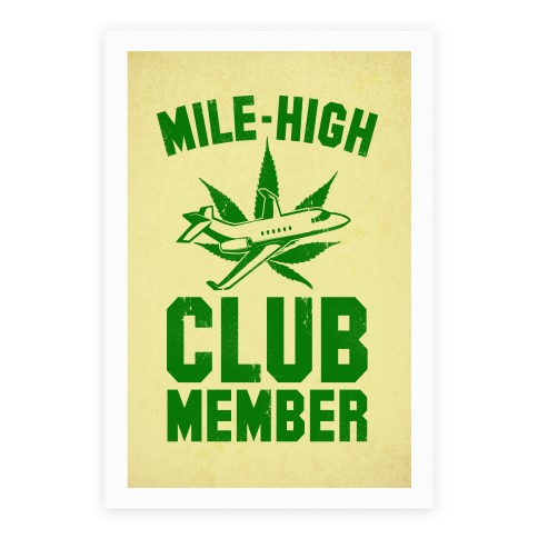 Mile-High Club Member (Pot Print) Poster