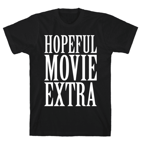 Hopeful Movie Extra Mens T-Shirt