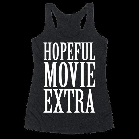 Hopeful Movie Extra Racerback Tank Top