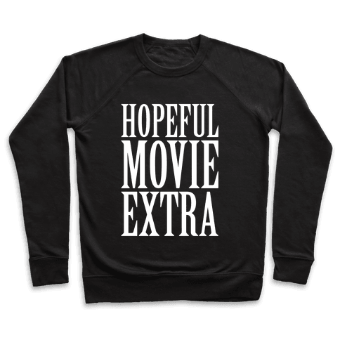Hopeful Movie Extra Pullover