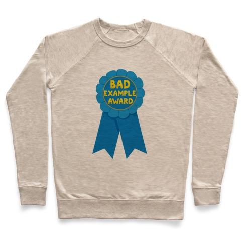 a5c2f7e1a131 Bad Example Award Crewneck Sweatshirt