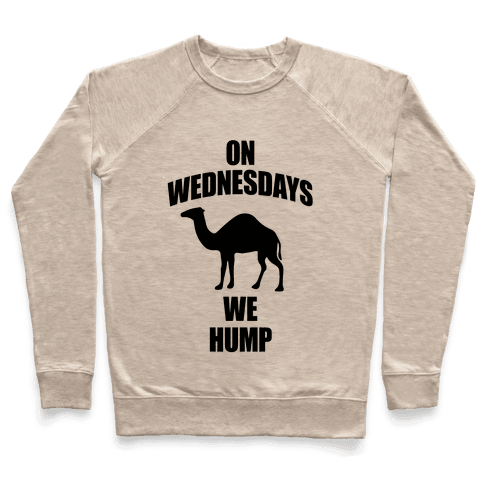 On Wednesdays We Hump Pullover