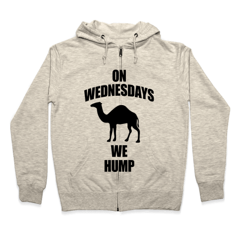 On Wednesdays We Hump Zip Hoodie