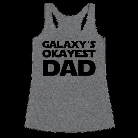 Galaxy's Okayest Dad Racerback Tank Top