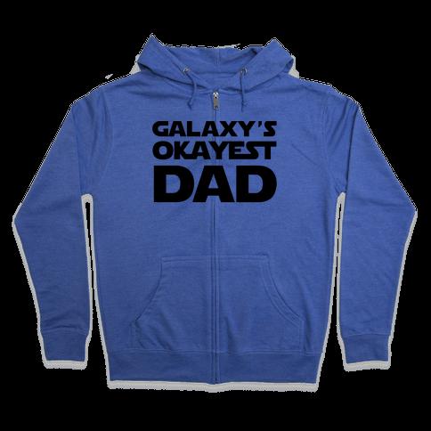 Galaxy's Okayest Dad Zip Hoodie