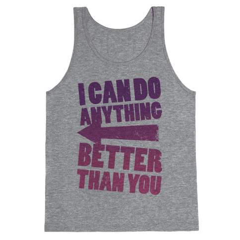 Better Than You (Training Pair, Part 2) Tank Top