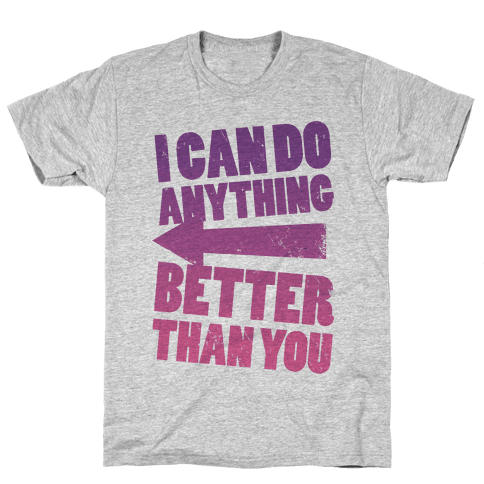 Better Than You (Training Pair, Part 2) Mens T-Shirt