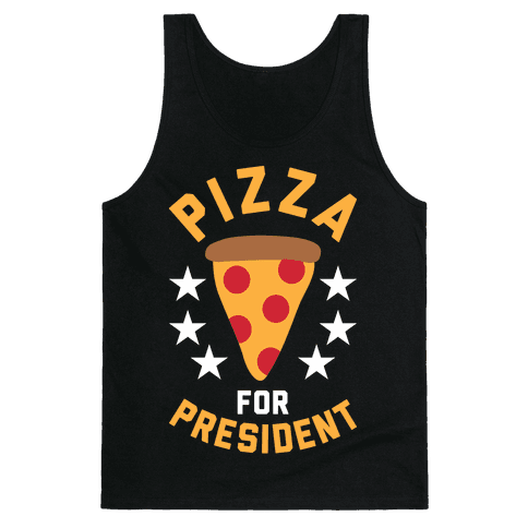 Pizza For President Tank Top