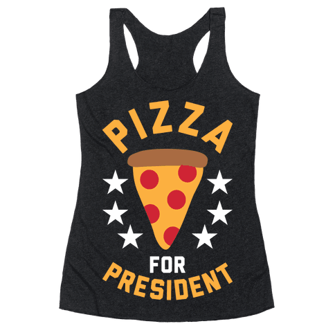 Pizza For President Racerback Tank Top