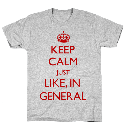 Keep Calm In General Mens T-Shirt