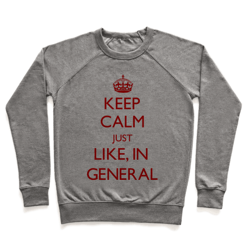 Keep Calm In General Pullover