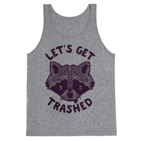 Let's Get Trashed Raccoon Tank Top