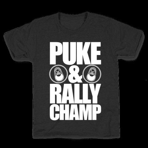Puke And Rally Champ Kids T-Shirt